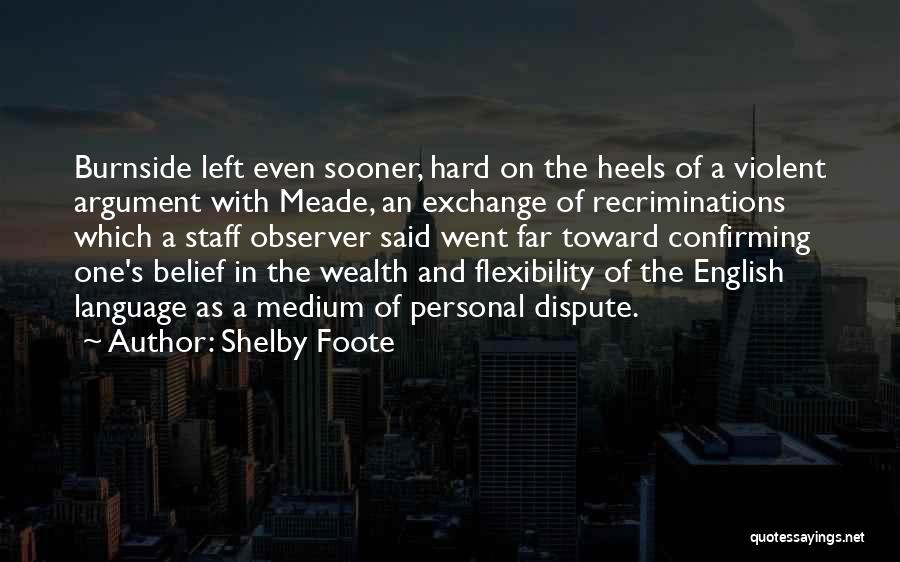 Shelby Foote Quotes 800415