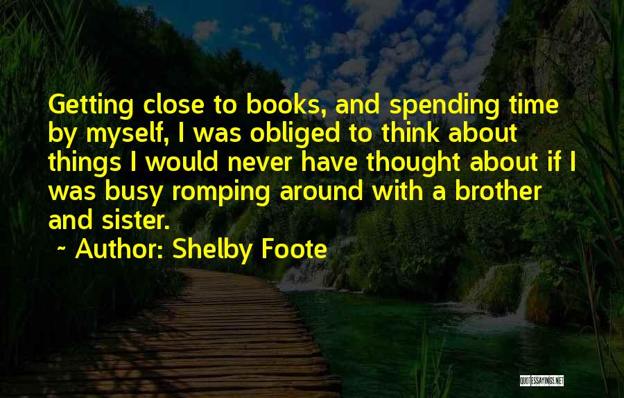 Shelby Foote Quotes 940586