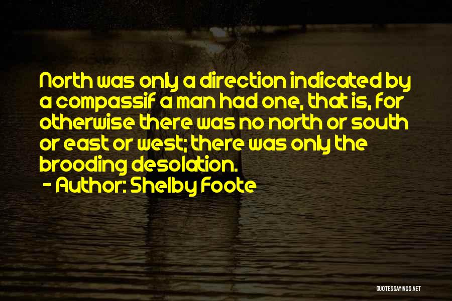 Shelby Foote Quotes 951318