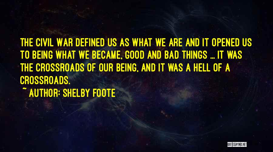 Shelby Foote Quotes 982862