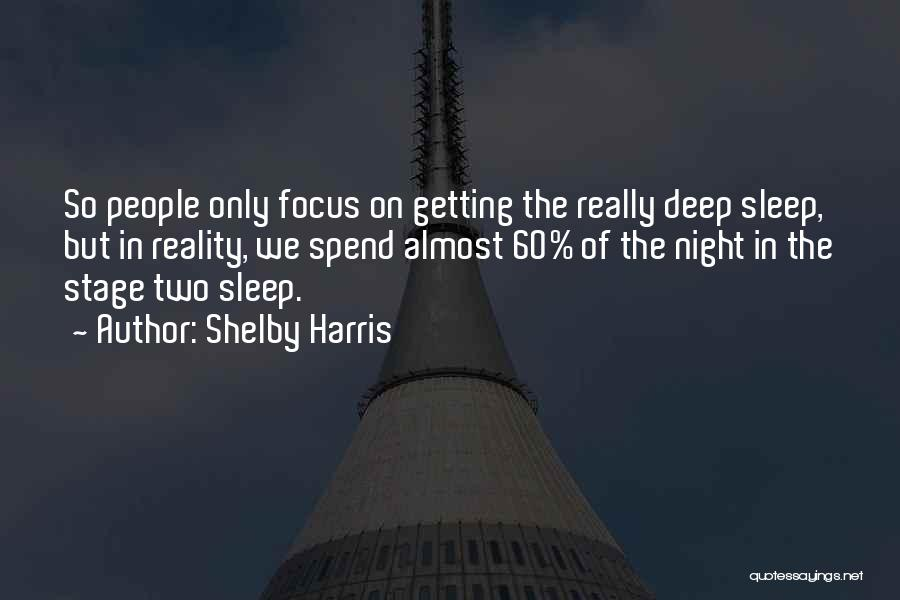 Shelby Harris Quotes 1008678