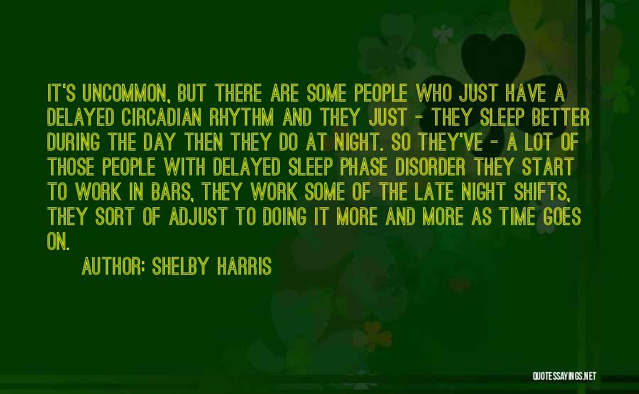 Shelby Harris Quotes 1189313