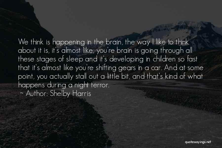 Shelby Harris Quotes 1372560