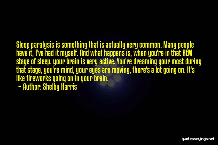 Shelby Harris Quotes 1525935
