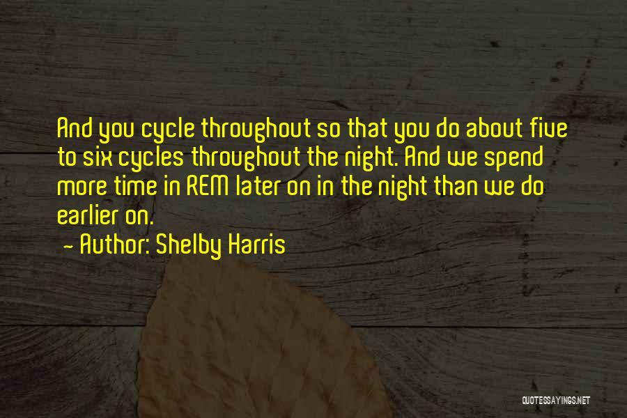 Shelby Harris Quotes 1555249