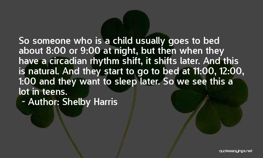 Shelby Harris Quotes 160456
