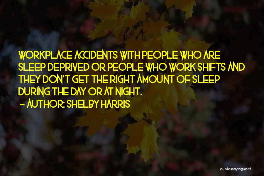 Shelby Harris Quotes 1679641