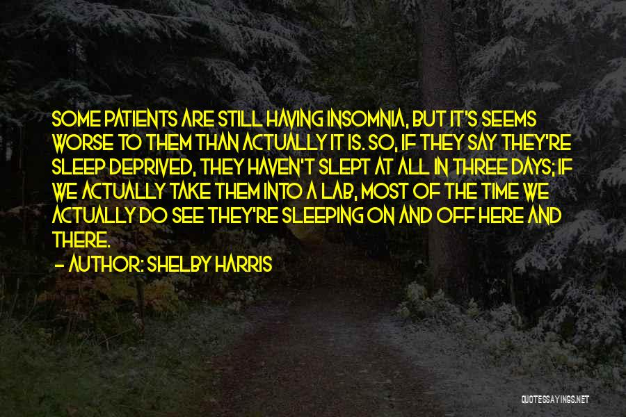 Shelby Harris Quotes 1733033