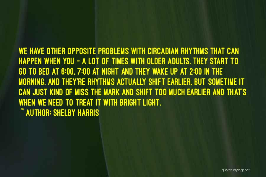 Shelby Harris Quotes 1994395