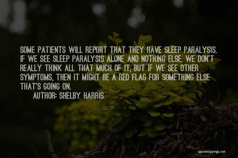 Shelby Harris Quotes 2078820