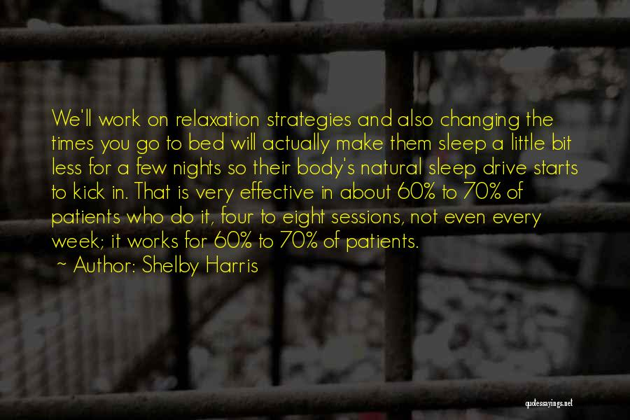 Shelby Harris Quotes 2244367