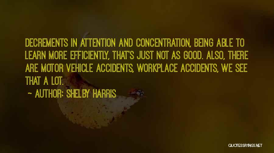 Shelby Harris Quotes 2245309