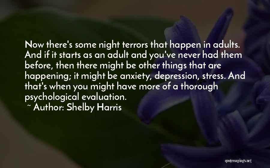 Shelby Harris Quotes 328838