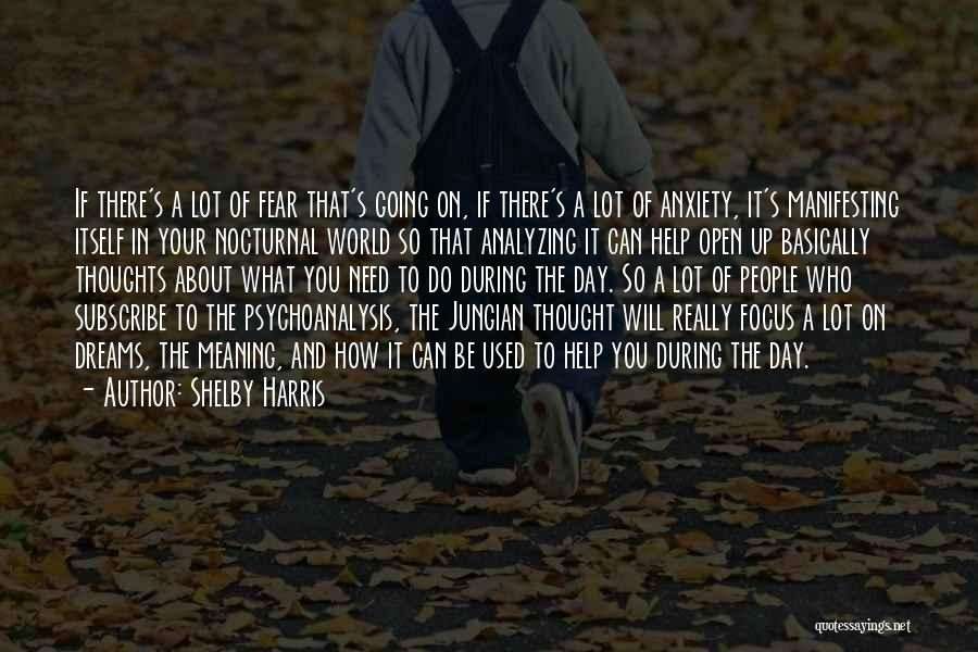 Shelby Harris Quotes 370316