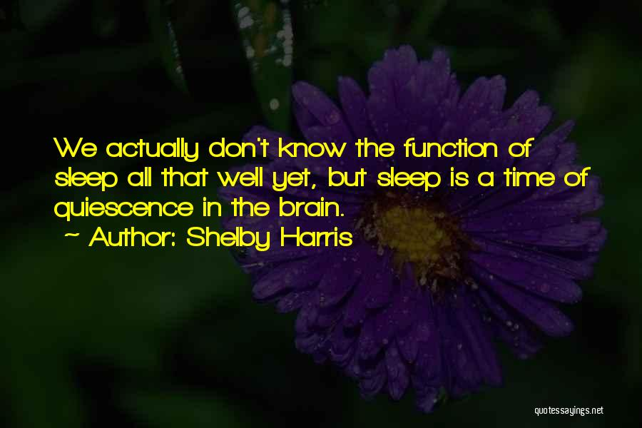 Shelby Harris Quotes 391043