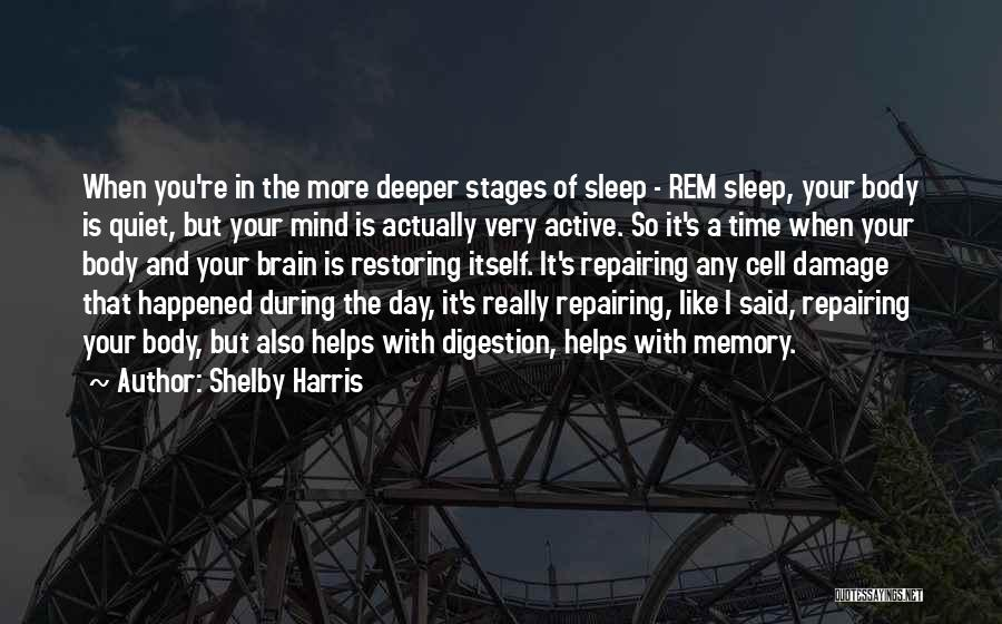 Shelby Harris Quotes 429978
