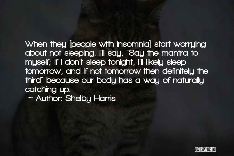 Shelby Harris Quotes 656580