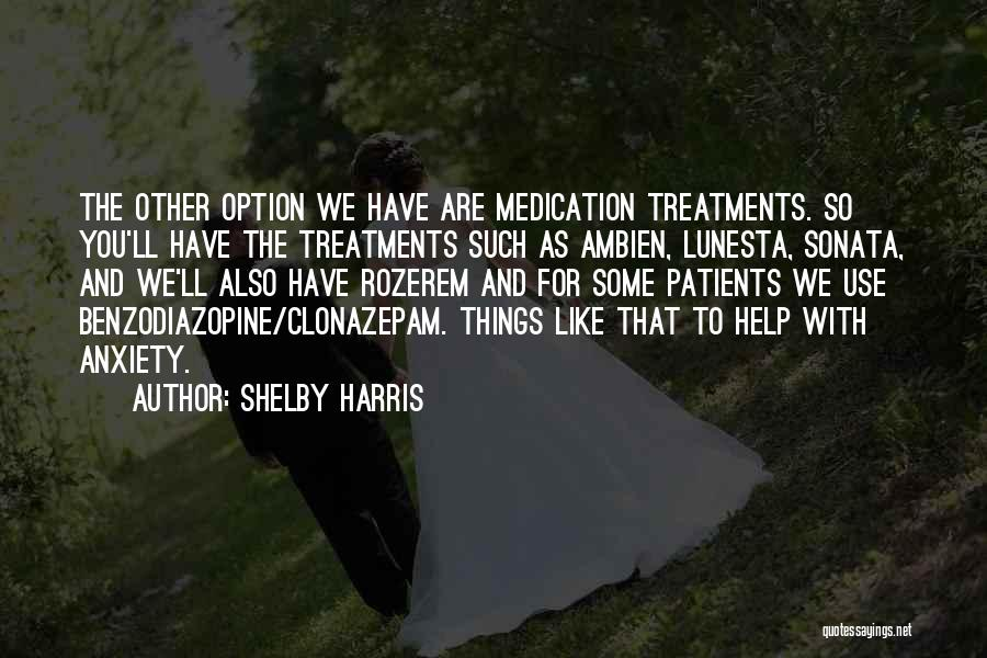 Shelby Harris Quotes 806540