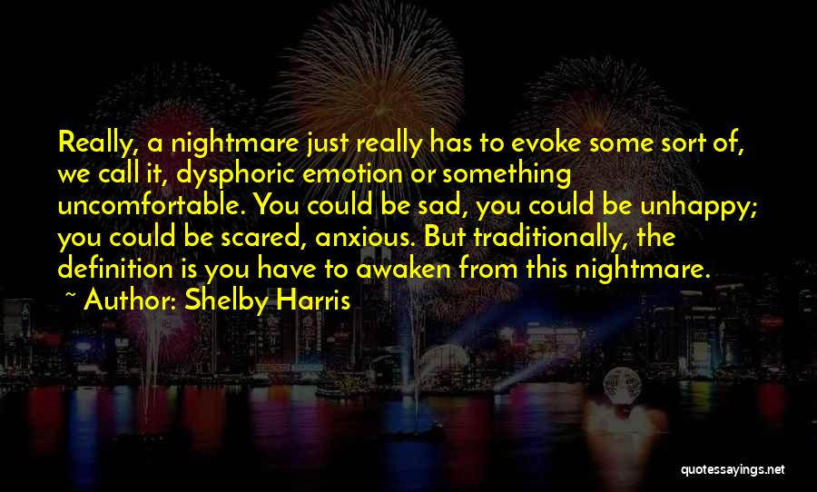 Shelby Harris Quotes 815235