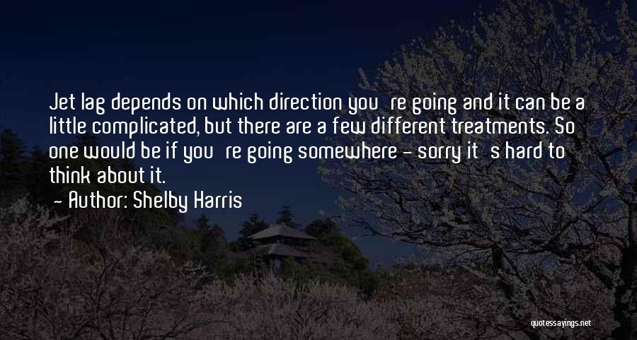Shelby Harris Quotes 870774