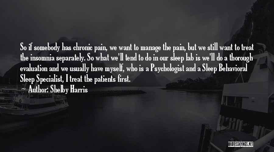 Shelby Harris Quotes 882818