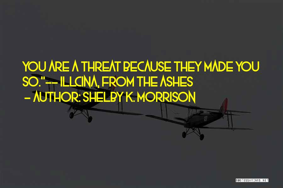 Shelby K. Morrison Quotes 471875