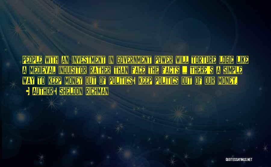 Sheldon Richman Quotes 1002056