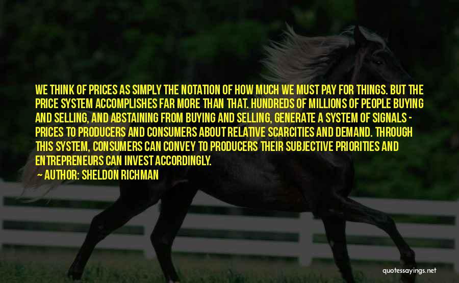 Sheldon Richman Quotes 1268342