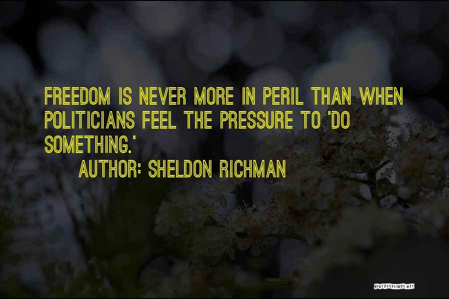 Sheldon Richman Quotes 1330650