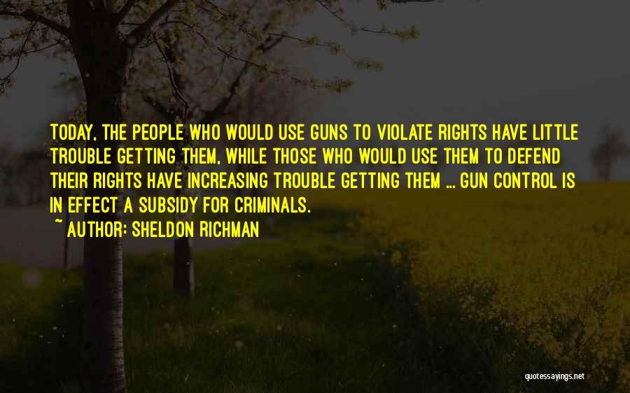 Sheldon Richman Quotes 1415120