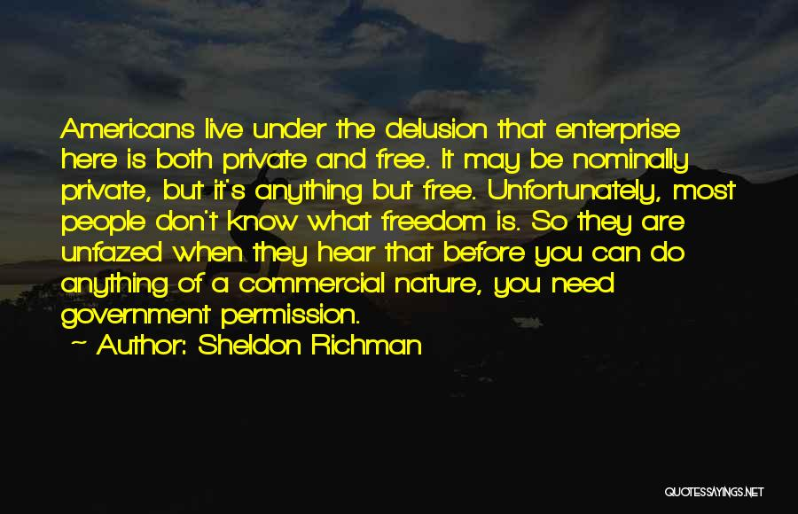 Sheldon Richman Quotes 1890134
