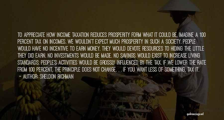 Sheldon Richman Quotes 2102803