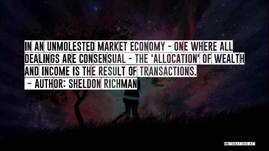Sheldon Richman Quotes 2217437