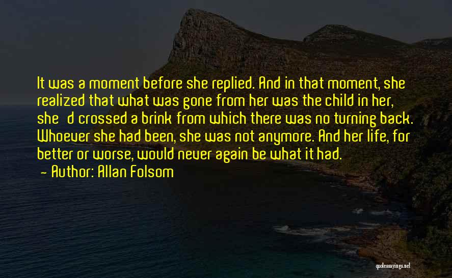 She'll Be Gone Quotes By Allan Folsom