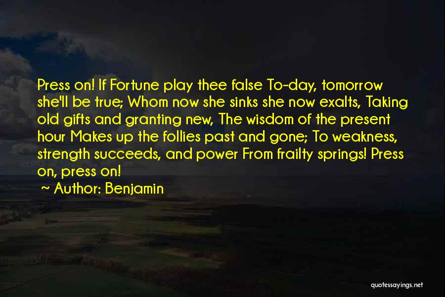 She'll Be Gone Quotes By Benjamin