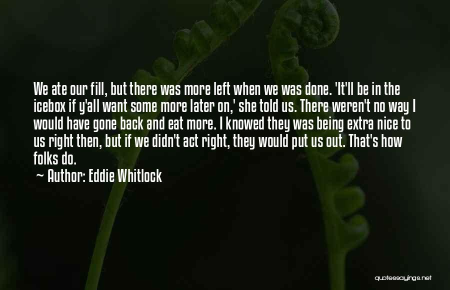She'll Be Gone Quotes By Eddie Whitlock