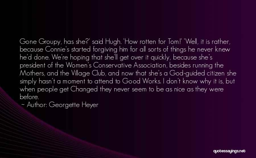 She'll Be Gone Quotes By Georgette Heyer