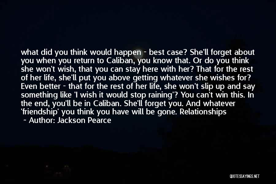 She'll Be Gone Quotes By Jackson Pearce