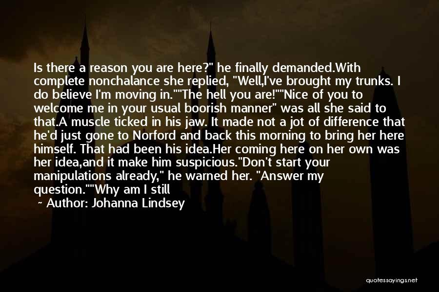 She'll Be Gone Quotes By Johanna Lindsey