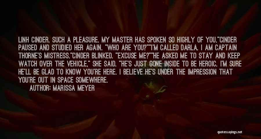 She'll Be Gone Quotes By Marissa Meyer