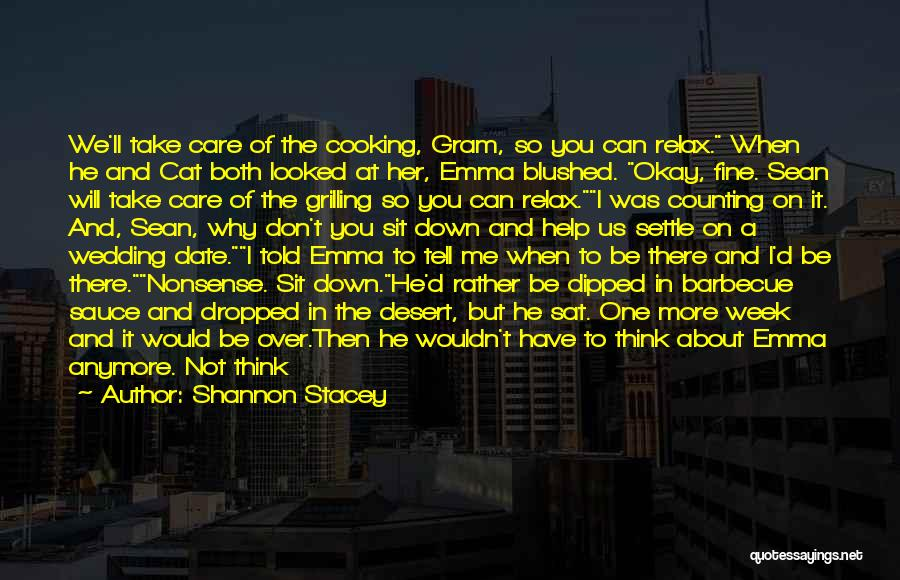 She'll Be Gone Quotes By Shannon Stacey