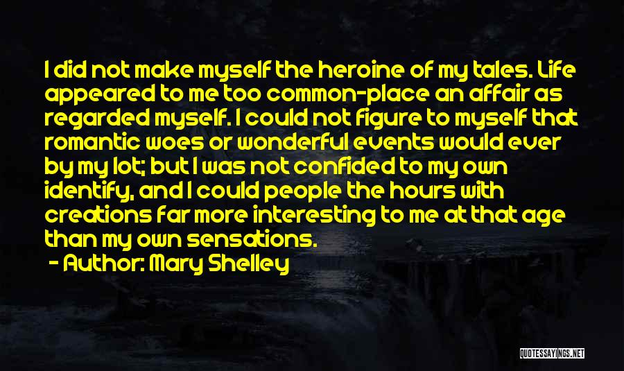 Shelley Mary Quotes By Mary Shelley