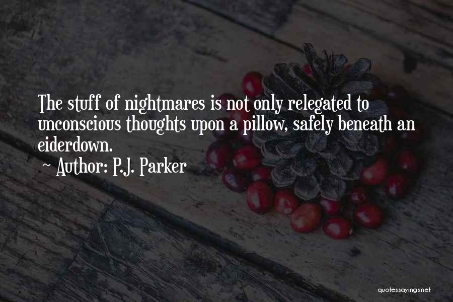 Shelley Mary Quotes By P.J. Parker