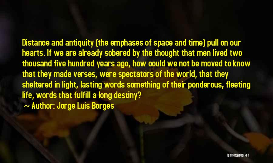 Sheltered Life Quotes By Jorge Luis Borges