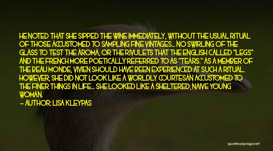 Sheltered Life Quotes By Lisa Kleypas