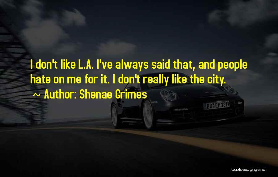 Shenae Grimes Quotes 1066910