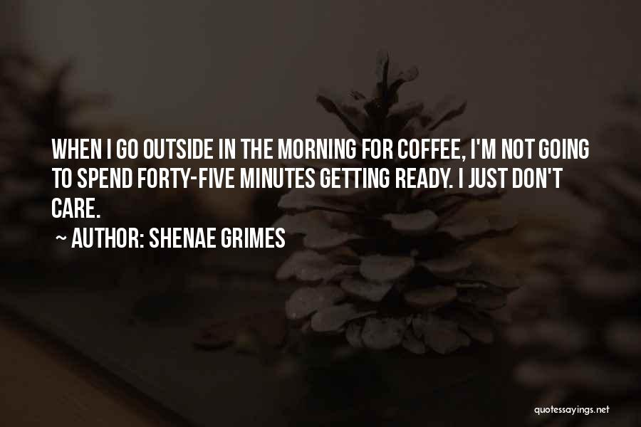 Shenae Grimes Quotes 1321493
