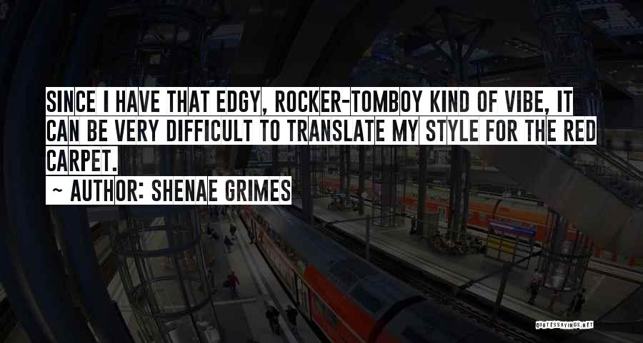 Shenae Grimes Quotes 1566379