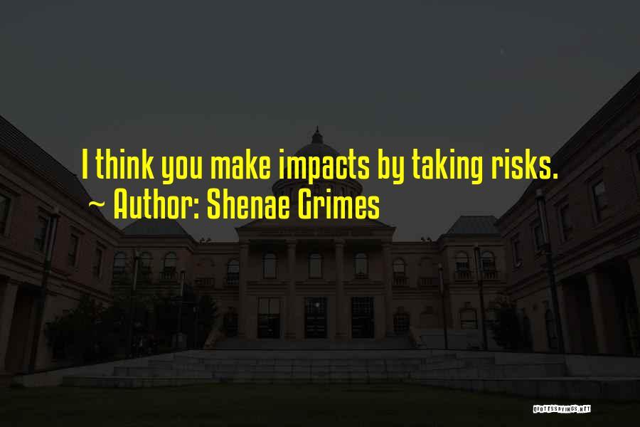 Shenae Grimes Quotes 1781714