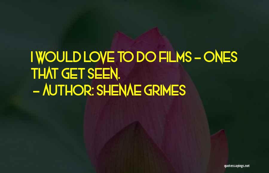Shenae Grimes Quotes 809470
